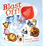 img - for Blast Off! (QEB Storytime) book / textbook / text book