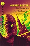 The Stars My Destination (S.F. MASTERWORKS)