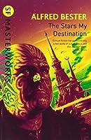 The Stars My Destination (S.F. MASTERWORKS)
