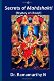 Dr. Ramamurthy N Secrets of Mahashakti: Mystery of Chandi
