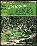 img - for Shadow in the Pines book / textbook / text book