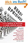 Robot Uprisings (Vintage Original)
