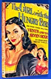 THE GIRL WITH THE HUNGRY EYES [PBO] 1st Ed.
