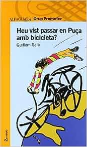 Heu vist pasar en puA§a en bicicleta: 9788484354413: Amazon.com