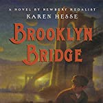 Brooklyn Bridge | Karen Hesse