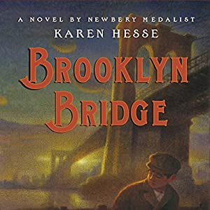Brooklyn Bridge | [Karen Hesse]