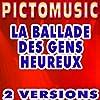 La ballade des gens heureux (Version instrumentale) [Version karaoké]