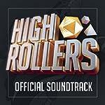 HighRollers (Official Soundtrack)