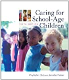 img - for By Phyllis M. Click Caring for School-Age Children (5th Edition) book / textbook / text book