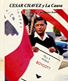 img - for Cesar Chavez Y LA Causa/Cesar Chavez and LA Causa (Picture-Story Biographies) book / textbook / text book
