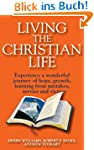 Living the Christian Life: Experience...