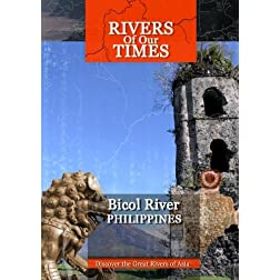 Rivers of Our Time Bicol River Phillipines
