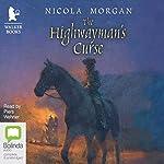 The Highwayman's Curse | Nicola Morgan
