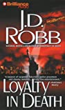 J. D. Robb Loyalty in Death