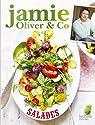 Jamie Oliver & Co : Salades par Oliver