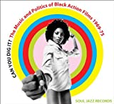 Soul Jazz Records presents Soul Jazz Records Presents Can You Dig It? The Music And Politics Of Black Action Films 1969-75 [Vol. 1] [VINYL]