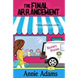 The Final Arrangement (A Cozy Murder Mystery)