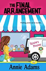 The Final Arrangement (Book One in the Cozy Flower Shop Mystery Series)