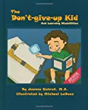 The Don't-Give-Up Kid: and Learning Disabilities (The Coping Series)