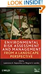 Environmental Risk Assessment and Man...