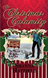 The Christmas Calamity: A Sweet Victorian Holiday Romance (Hardman Holidays ) (Volume 3)