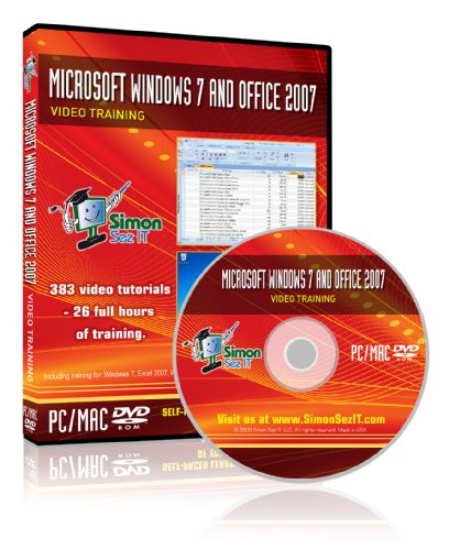 Learn Microsoft Office 2007 And Windows 7 - Video Training Tutorials For Windows 7, Excel, Word, Powerpoint, Outlook, And Access 2007 By Simon Sez It