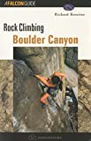 img - for Rock Climbing Boulder Canyon (Regional Rock Climbing Series) book / textbook / text book