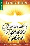 Buenos dias espiritu santo/ Good Morning, Holy Spirit (Spanish Edition)