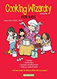 img - for Cooking Wizardry for Kids by Kenda, Margaret, Williams, Phyllis S. (2010) Plastic Comb book / textbook / text book
