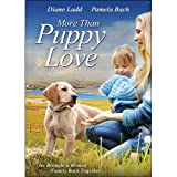 More Than Puppy Love [DVD] [2012] [Region 1] [US Import] [NTSC]