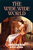 The Wide, Wide World (0935312668) by Warner, Susan