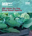 Gardeners' World: 101 Ideas for Veg f...