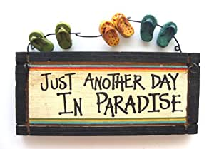 Just Another Day in Paradise Wood Sign with Flip Flop Sandals