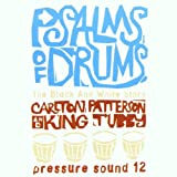 Psalms of Drumsby Carlton Patterson/King...