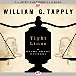 Tight Lines: A Brady Coyne Mystery, Book 11 (       UNABRIDGED) by William G. Tapply Narrated by Stephen Hoye