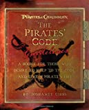 The Pirate Guidelines: A Book for Those Who Desire to Keep to the Code and Live a Pirate's Life