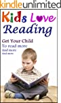 Kids Love Reading - Get Your Child to...