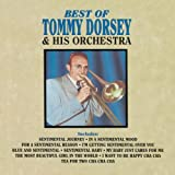 Best Of Tommy Dorsey & His Orchestra, The