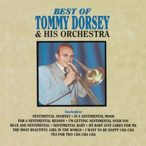 Tommy Dorsey - The Best Of Tommy Dorsey & His - Zortam Music