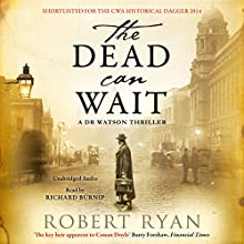 The Dead Can Wait (       UNABRIDGED) by Robert Ryan Narrated by Richard Burnip