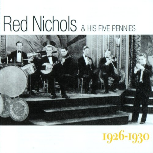 Red Nichols And His Five Pennies - The Red Nichols Story