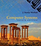 img - for Computer Systems 4th edition by Warford, J. Stanley (2009) Hardcover book / textbook / text book