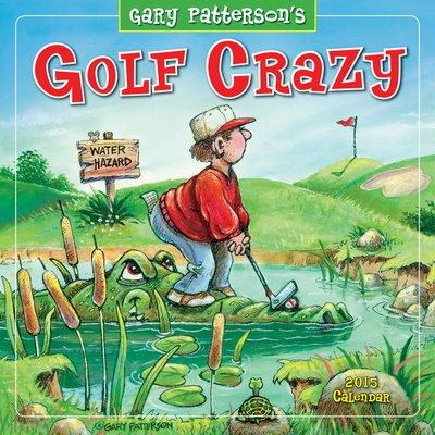 (12X12) Golf Crazy By Gary Patterson - 2015 Calendar
