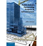 img - for [ PUBLIC-PRIVATE PARTNERSHIP PROJECTS: AN ESSENTIAL GUIDE FOR POLICY MAKERS ] By Delmon, Jeffrey ( Author) 2011 [ Paperback ] book / textbook / text book