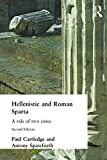 img - for Hellenistic and Roman Sparta (States and Cities of Ancient Greece) book / textbook / text book