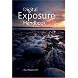 Digital Exposure Handbookby Ross Hoddinott