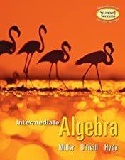 Intermediate Algebra by Julie Miller