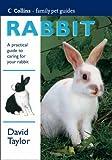 Rabbit (Collins Famliy Pet Guide) (0004133773) by Taylor, David