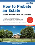 How to Probate an Estate - A Step-By-Step Guide for Executors