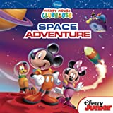 Mickey Mouse Clubhouse: Mickey s Space Adventure